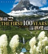 Glacier's First 100 Years book